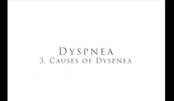 Dyspnea: Causes of Dyspnea