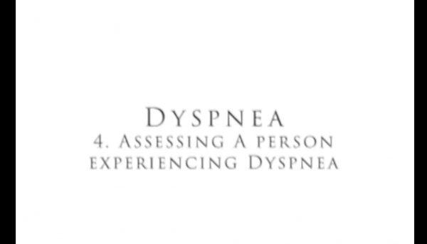Dyspnea 4   Assessing Dyspnea